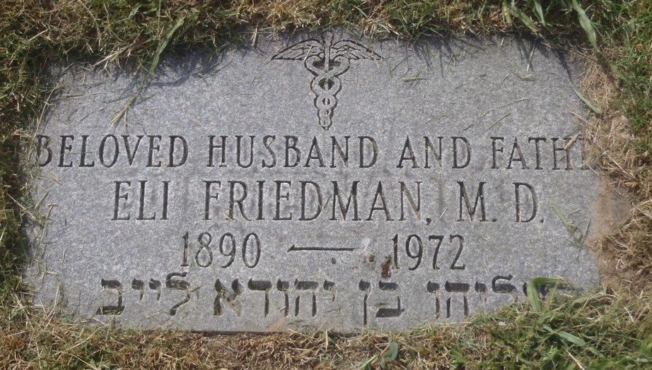 Dr Eli Friedman (1890 - 1972) - Find A Grave Memorial